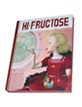 Hi-Fructose Collected - Volume 1